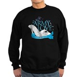 Army Love Kind Of Fairy Tale Sweatshirt