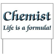 Chemist Yard Sign