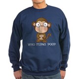 Who Flung Poo? Sweatshirt