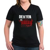 Dexter is Killer Shirt