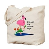 Bring on the Cabana Boys Flamingo Tote Bag