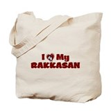 I Love My RAKKASAN Tote Bag
