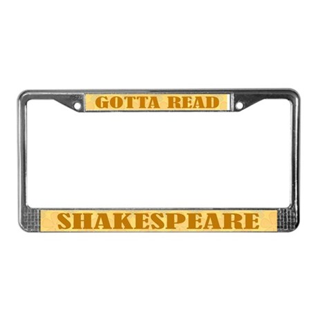 Gotta Read Shakespeare License Frame