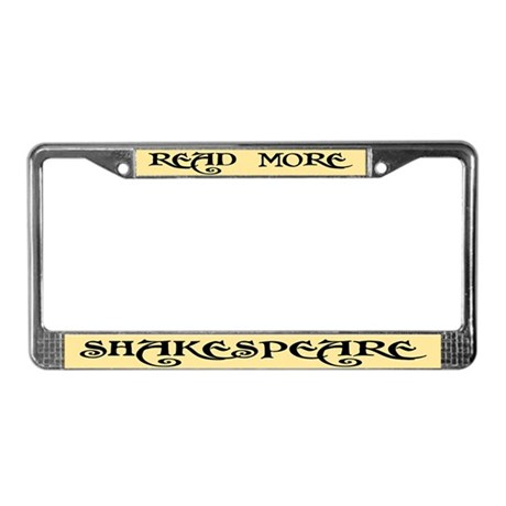 Read Shakespeare License Plate Frame