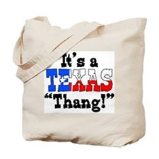 It's a Texas Thang! Tote Bag
