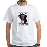 cata WHAT? Shirt