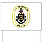 USS Spruance DD-963 Navy Ship Yard Sign