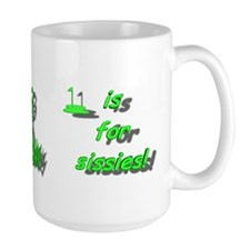 The Short Grass Is For Sissies! Mug