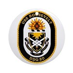 USS Roosevelt DDG-80 Navy Ship Ornament (Round)