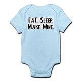 Eat, Sleep, Make Wine Infant Creeper
