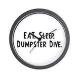 Eat, Sleep, Dumpster Dive Wall Clock