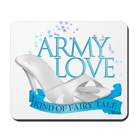 Army Love Kind Of Fairy Tale Mousepad