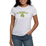 I'm Lucky- My Girlfriend's Irish Women's T-Shirt
