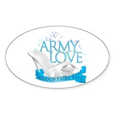 Army Love Kind Of Fairy Tale Oval Decal