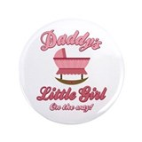"Daddy's Girl On Way 3.5"" Button"