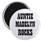 "AUNTIE MADELYN ROCKS 2.25"" Magnet (10 pack)"