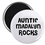 AUNTIE MADALYN ROCKS Magnet