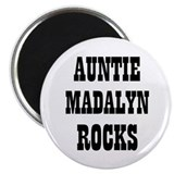 "AUNTIE MADALYN ROCKS 2.25"" Magnet (10 pack)"