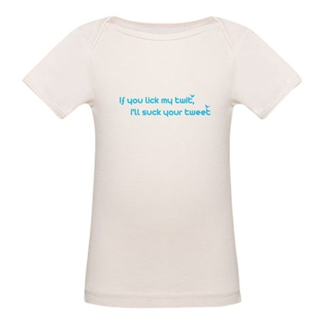 I'll Suck Your Tweet Organic Baby T-Shirt
