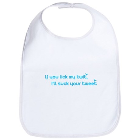 I'll Suck Your Tweet Bib