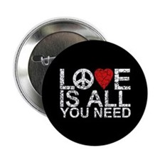 "Love Is All 2.25"" Button (10 pack)"