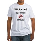 I Quit Smoking Shirt