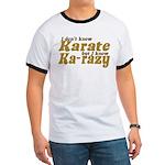 I don't Know Karate Ringer T