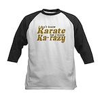 I don't Know Karate Kids Baseball Jersey