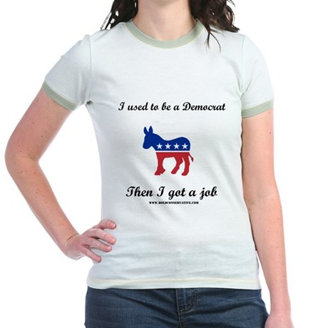 Ex-Democrat with a job Jr. Ringer T-Shirt