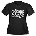Pimp Ninja Women's Plus Size V-Neck Dark T-Shirt