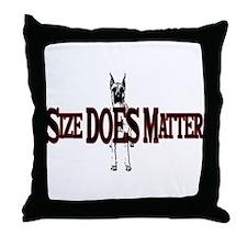 Great Dane- Size Isn't Everyt Throw Pillow