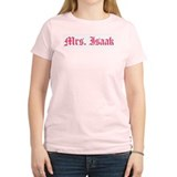 Mrs. Isaak T-Shirt