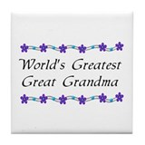 Greatest Great Grandma Tile Coaster