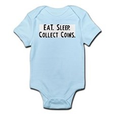 Eat, Sleep, Collect Coins Infant Creeper