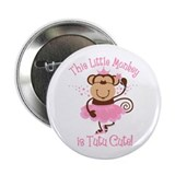 "Tutu Cute Monkey 2.25"" Button"