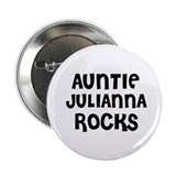 "AUNTIE JULIANNA ROCKS 2.25"" Button (10 pack)"