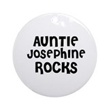 AUNTIE JOSEPHINE ROCKS Ornament (Round)