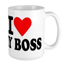 I love my boss Ceramic Mugs