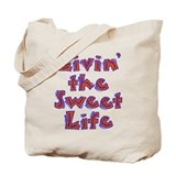Sweet Life Tote Bag