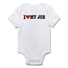 I love my job Infant Bodysuit