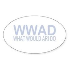 What Would Ari Do Oval Sticker (10 pk)