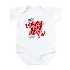 I Triple Dog Dare Ya! Infant Bodysuit