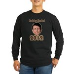 Bobby Jindal 2012 Long Sleeve Dark T-Shirt