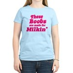 The Boobs are Made For... Women's Light T-Shirt