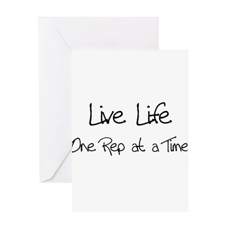 Live Life One Rep at a time Greeting Card