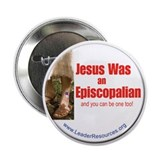 "Jesus Was An Episcopalian 2.25"" Button (10 pa"