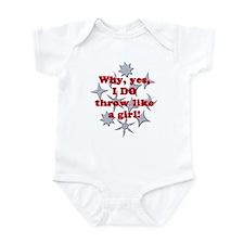 Why, yes, I DO throw like a girl! Infant Bodysuit