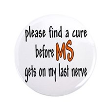 "Last Nerve 3.5"" Button"