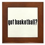 got basketball? Framed Tile