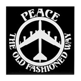 B-52 Peace the Old Fashioned Way Tile Coaster